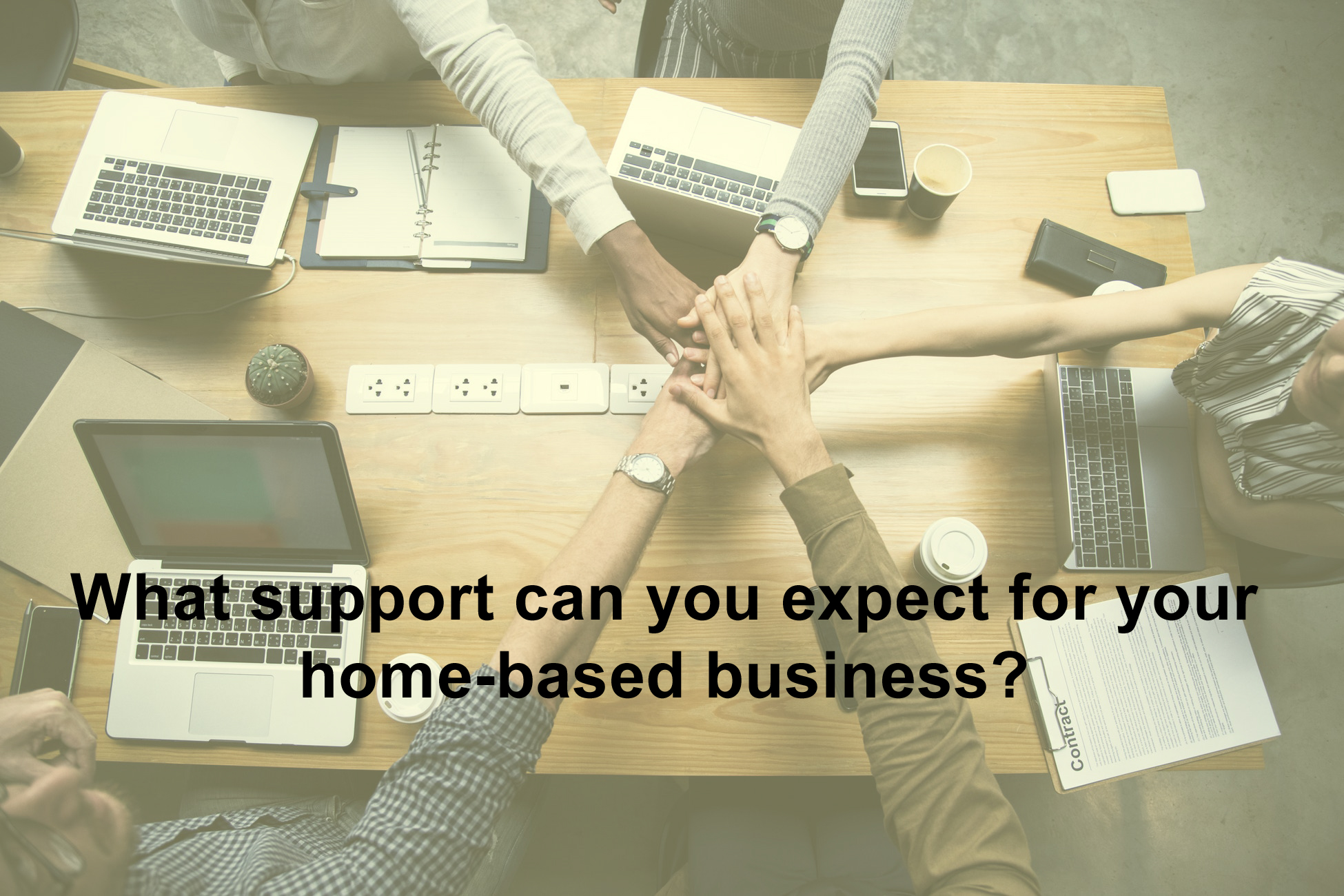 What support can you expect for your home-based business?