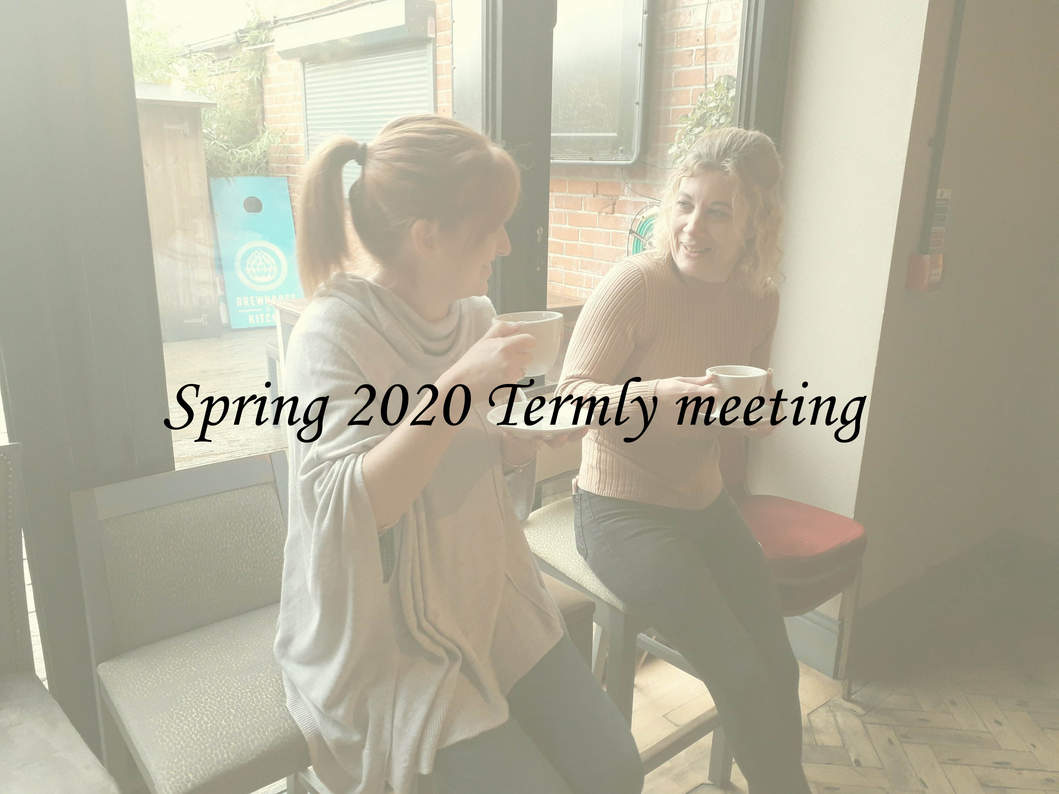 Spring 2020 Termly meeting